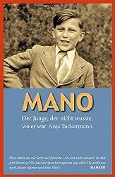 Mano: Der Junge, der nicht wusste, wo er war