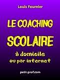 Coaching Scolaire à domicile ou par internet - Méthodologie et outils...