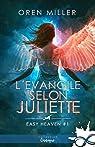 Easy heaven, tome 1 : L'évangile selon Juliette par Miller