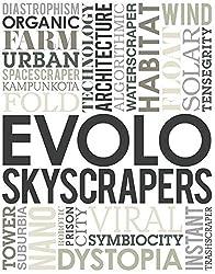 eVolo Skyscrapers by Carlo Aiello (2012-09-01)