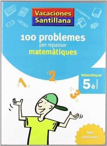 Vacaciónes Santillana, matemàtiques, 5 Educació Primària - 9788479182311
