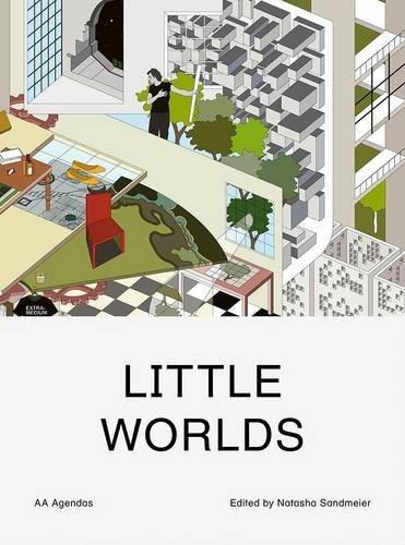 Little Worlds (AA Agendas) by B. Steele (2014-06-27)