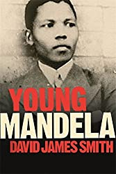 Young Mandela by David James Smith (2010-06-10)