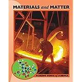 Materials and Matter (Making Sense of Science)