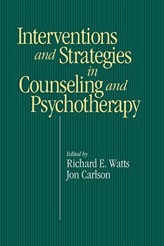 Intervention & Strategies in Counseling and Psychotherapy by Richard E. Watts (1999-03-03)