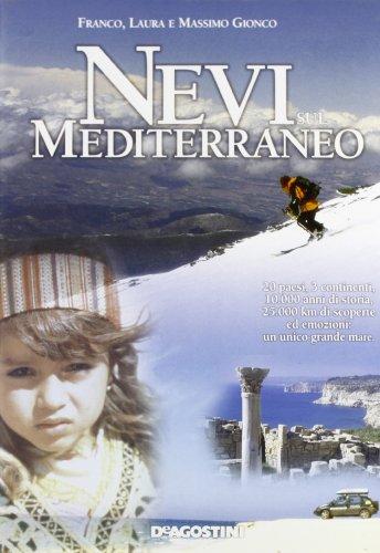Nevi sul Mediterraneo por Franco Gionco