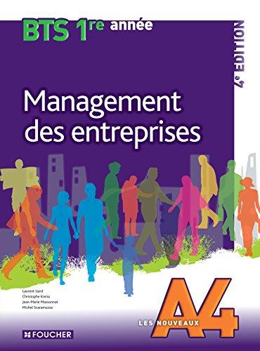 Les Nouveaux A4 Management des entreprises BTS 1re année - 4e édition