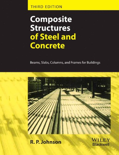 Composite Structures Of Steel And Concrete, 3Rd Edition