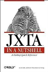 JXTA in a Nutshell (In a Nutshell (O'Reilly))