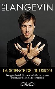 La science de l'illusion par Luc Langevin