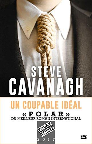 Un Coupable idéal - Steve Cavanagh sur Bookys
