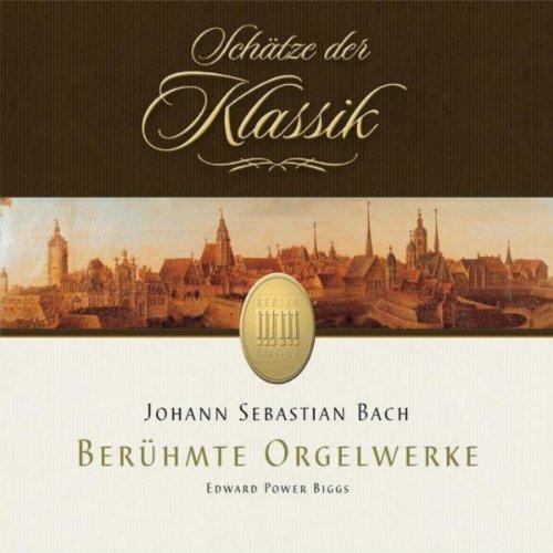 Bach: Organ Works (Schätze der Klassik)