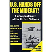 U.S. Hands Off the Mideast!: Cuba Speaks Out at the United Nations by Fidel Castro (1990-11-06)