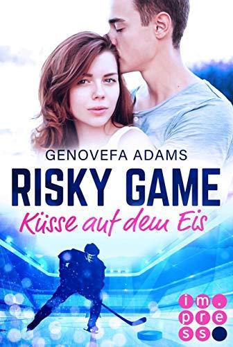 Risky Game. Küsse auf dem Eis: (Liebesroman)