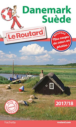 Guide du Routard Danemark, Suède 2017/18 par Collectif