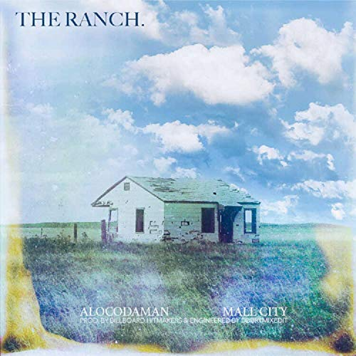 The Ranch (feat. Mall City) [Explicit]