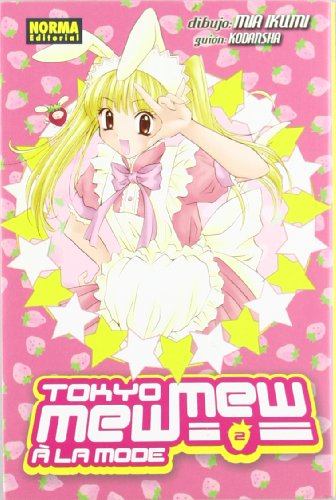 Tokyo Mew Mew 02 A La Mode (CÓMIC MANGA) por Mia Ikumi