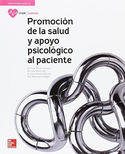 LA PROMOCION DE LA SALUD Y APOYO PSICOLOGICO AL PACIENTE GM. LIBRO ALUMNO.