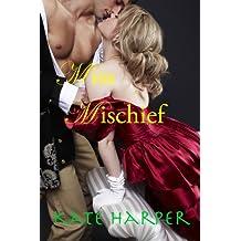 Miss Mischief - A Regency Romance (English Edition)