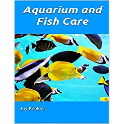 Aquarium and Fish Care (English Edition)