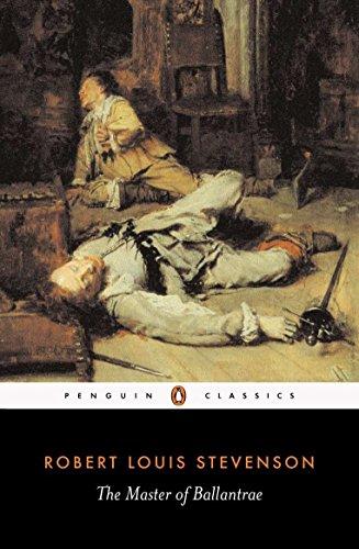 The Master of Ballantrae: A Winter's Tale (Penguin Classics)