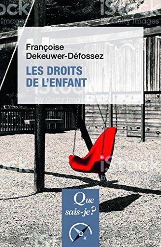 Les droits de l'enfant par Françoise Dekeuwer-Défossez