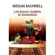 Las ranas también se enamoran (Novela independiente nº 1)