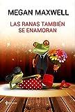 Las ranas también se enamoran: 7 (Novela romántica)