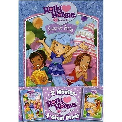 Surprise Party/Secret Adventur - Holly Hobbie Surprise Party