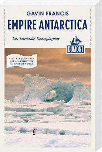 empire-antarctica-dumont-reiseabenteuer-eis-totenstille-kaiserpinguine