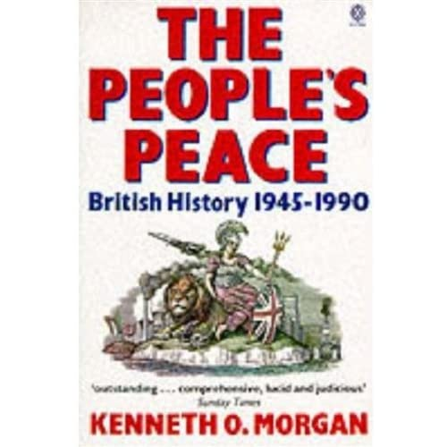 THE PEOPLE'S PEACE. British history 1945-1990