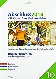 Abschluss 2018 - Hauptschulabschluss Klasse 10 Nordrhein-Westfalen: Originalprüfungen mit Trainingsteil für die Fächer Deutsch, Mathematik und ... und Audio-CD für Englisch (pauker.)