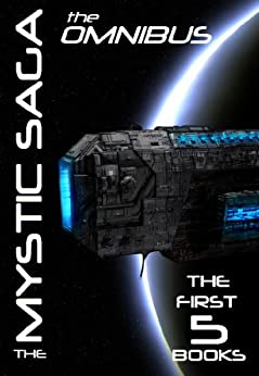 The Mystic Saga Omnibus (Books 1 - 5) by [McElhaney, Scott]