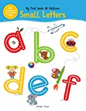 #8: My First Book of Patterns Small Letters: Write and Practice Patterns and Small Letters A to Z (Pattern Writing)