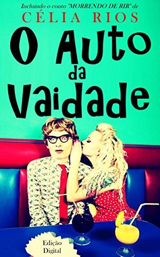 O Auto da Vaidade: ( Ou: Morrendo de Rir) (Portuguese Edition) Das Auto Horror Film