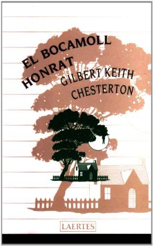 El bocamoll honrat (L'Arcà) por Gilbert Keith Chesterton