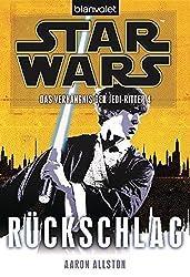 Star Wars™ Das Verhängnis der Jedi-Ritter 4: Rückschlag