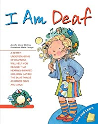 I Am Deaf (Live and Learn Books)