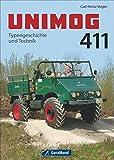 Unimog 411: Typengeschichte und Technik
