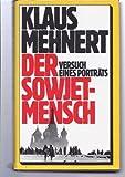 Der Sowjetmensch : Versuch e. Portr?ts.
