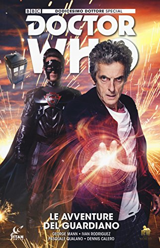 & Il guardiano. Dodicesimo dottore. Doctor Who PDF Ebook