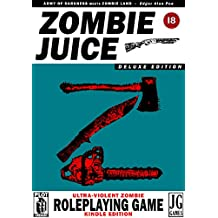 Zombie Juice RPG: Epic Zombie Role Playing (English Edition)
