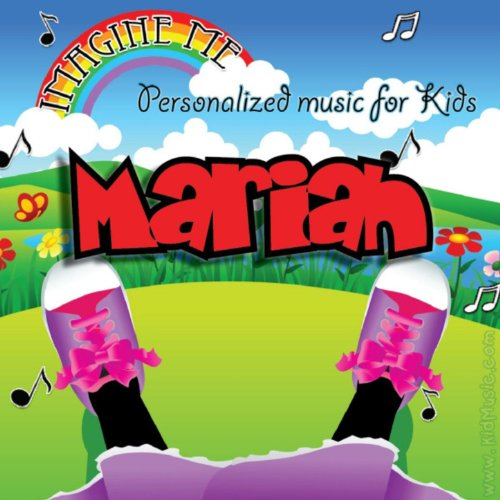 Imagine Me - Personalized Music for Kids: Mariah