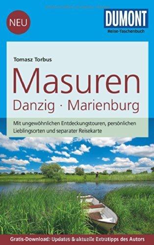 DuMont Reise-Taschenbuch Reiseführer Masuren, Danzig, Marienburg: mit Online-Updates als Gratis-Download von Tomasz Torbus (21. Mai 2014) Taschenbuch