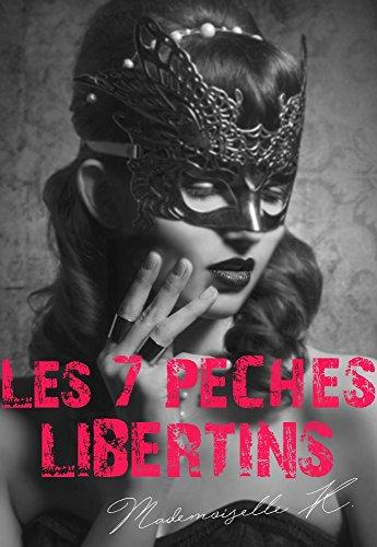 Les 7 péchés libertins de Mademoiselle K 2016