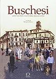 Buschesi. Appunti per una storia della città