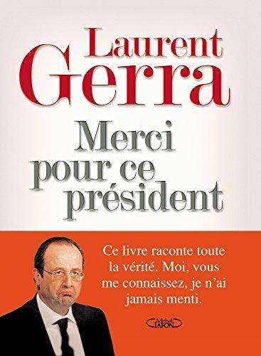 Merci pour ce Président (French Edition)