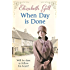 When Day Is Done: A Durham saga from the bestselling author of Nobody's Child (The Deerness Series)