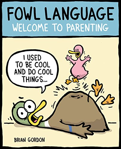 Fowl Language: Welcome to Parenting (English Edition)