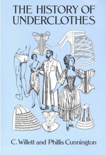 The History of Underclothes (Dover Fashion and (Europäische Geschichte Kostüme)